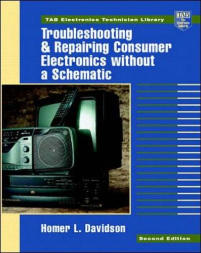 9780070157651: Troubleshooting and Repairing Consumer Electronics without a Schematic (TAB Electronics Technical Library)