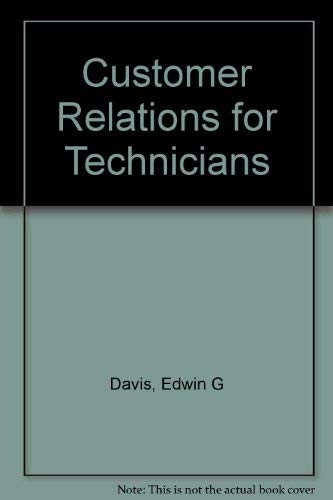 9780070158320: Customer Relations for Technicians