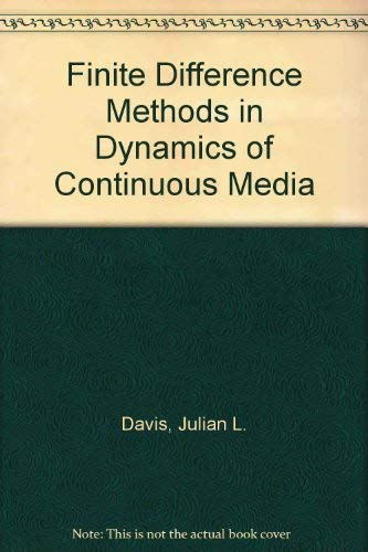 9780070158634: Finite Difference Methods in Dynamics of Continuous Media