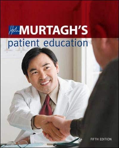 9780070158993: John Murtagh's Patient Education