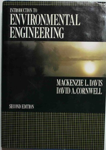 Introduction to Environmental Engineering (Mcgraw Hill Series: Mackenzie L. Davis,
