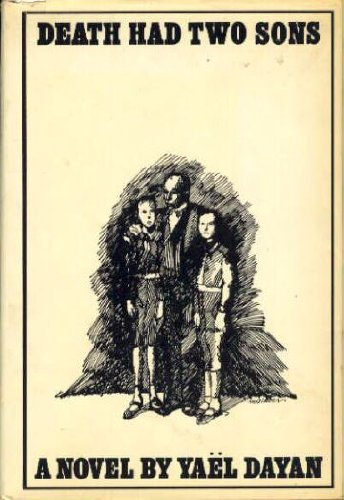 Death Had Two Sons, a Novel Dayan, Yael