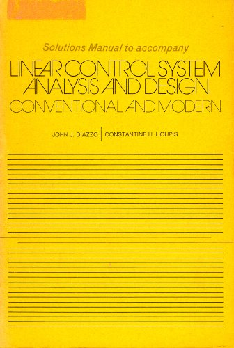 9780070161801: Solutions Manual to Accompany Linear Controll System Analysis and Design Conventional and Modern