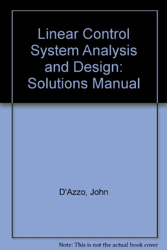 9780070161870: Linear Control System Analysis and Design: Solutions Manual