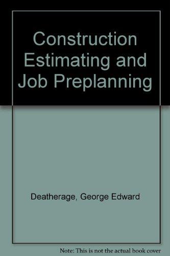 9780070162129: Construction Estimating and Job Preplanning