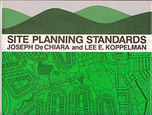 Site Planning Standards: De Chiara, Joseph;Koppelman,