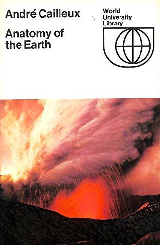 9780070162235: Anatomy of the Earth (World University Library)
