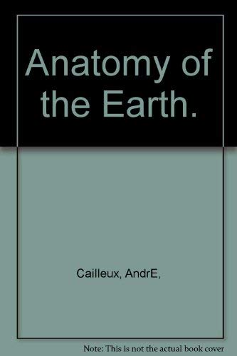 9780070162242: Anatomy of the Earth.