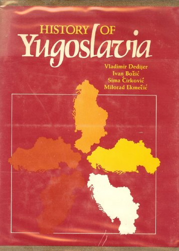 History of Yugoslavia: Vladimir Dedijer, Ivan Bozic, Sima Cirkovic, Milorad Ekmecic