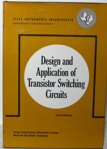 9780070162532: Design and Application of Transistor Switching Circuits