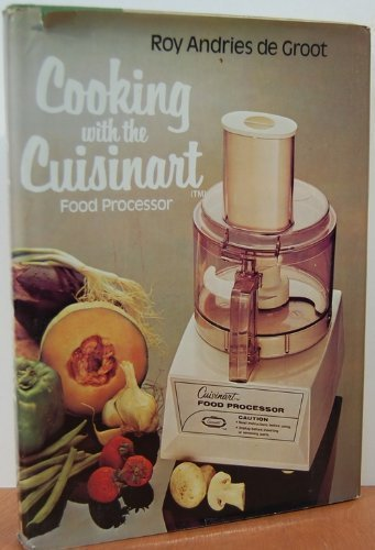 9780070162730: Cooking with the Cuisinart food processor