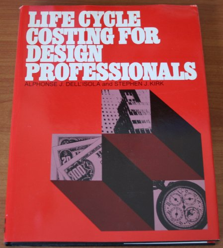 9780070162808: Life Cycle Costing for Design Professionals