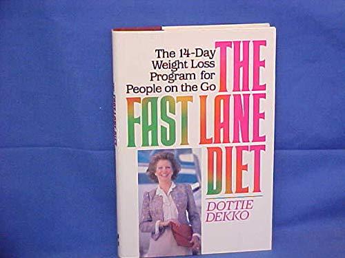 9780070162983: The fast lane diet