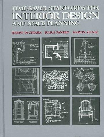 Time-Saver Standards for Interior Design and Space: Panero, Julius; Zelnik,