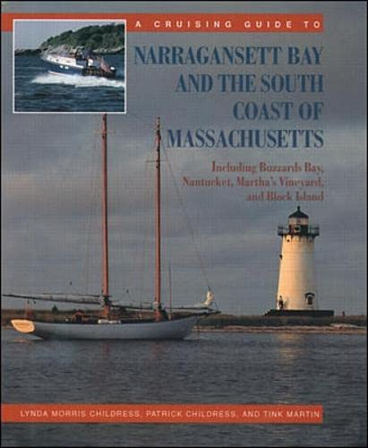 9780070163041: A Cruising Guide to Narragansett Bay and the South Coast of Massachusetts: Including Buzzard's Bay, Nantucket, Martha's Vineyard, and Block Island