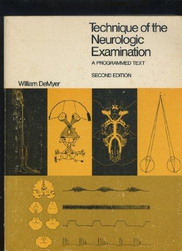 9780070163515: Technique of the neurologic examination,: A programmed text