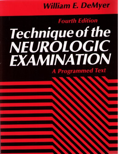 9780070163539: Technique of the Neurologic Examination: A Programmed Text
