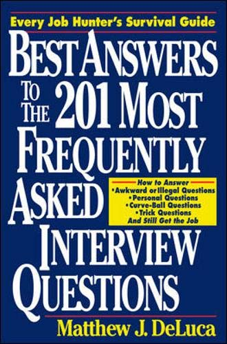 9780070163577: Best Answers to the 201 Most Frequently Asked Interview Questions