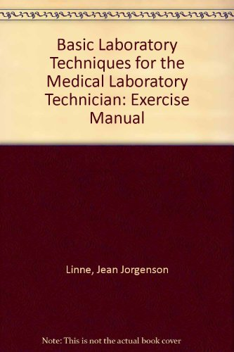9780070164215: Basic Laboratory Techniques for the Medical Laboratory Technician