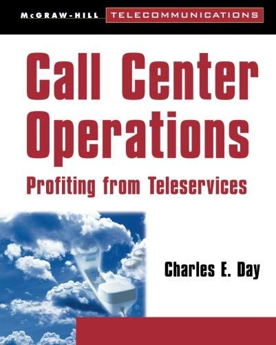 9780070164307: Call Center Operations: Profiting from Teleservices