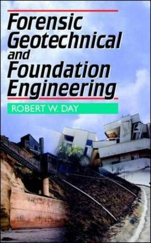 9780070164444: Forensic Geotechnical and Foundation Engineering