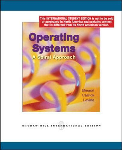 9780070164543: Operating Systems: A Spiral Approach
