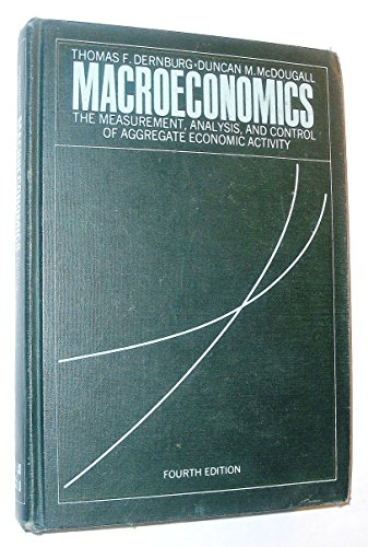 Macroeconomics: The Measurement, Analysis and Control of: DERNBURG, THOMAS F.