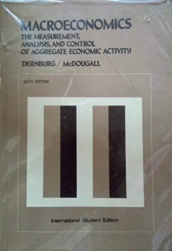 9780070165342: Macroeconomics: The measurement, analysis, and control of aggregate economic activity