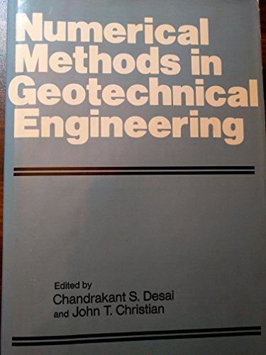 Numerical Methods in Geotechnical Engineering (McGraw-Hill series in modern structures): Desai, ...