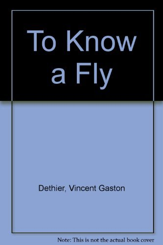 9780070165748: To Know a Fly