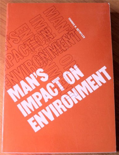 Man's impact on environment (McGraw-Hill series in geography): Detwyler, Thomas R