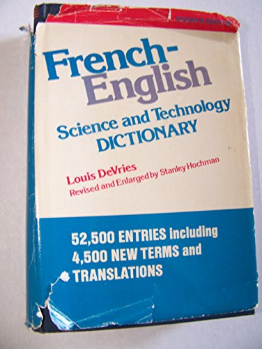 French-English Science and Technology Dictionary: Louis DeVries; Stanley