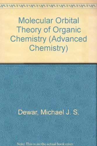9780070166370: Molecular Orbital Theory of Organic Chemistry (Advanced Chemistry)