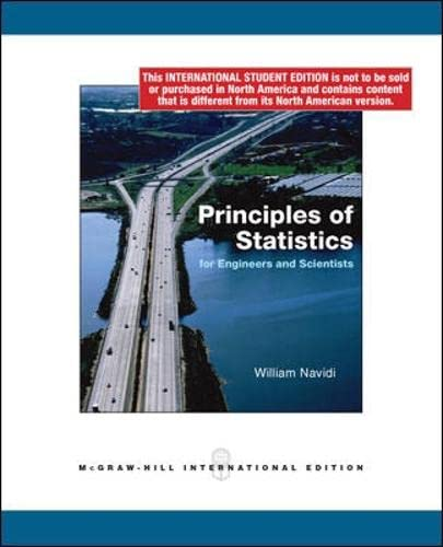 9780070166974: Principles of Statistics for Engineers and Scientists