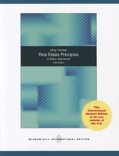 Real Estate Principles: A Value Approach: Ling