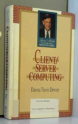 9780070167322: Client/Server Computing (James Martin/McGraw-Hill Productivity)