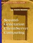 9780070167360: Second Generation Client/Server Computing (Mcgraw-Hill Series on Client/Server Computing)