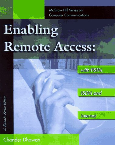 9780070167742: REMOTE ACCESS NETWORK. PSTN, ISDN, ADSL, Internet and Wireless (McGraw-Hill Series on Computer Communications)