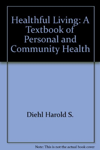 9780070168350: Healthful living: A textbook of personal and community health