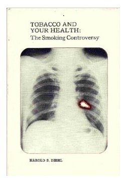 9780070168763: Tobacco and Your Health: The Smoking Controversy