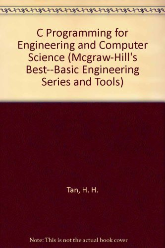 9780070169111: C Programming for Engineering and Computer Science (Mcgraw-Hill's Best--Basic Engineering Series and Tools)