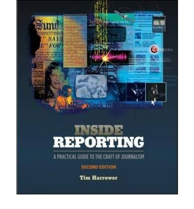 9780070169142: Inside Reporting: A Practical Guide to the Craft of Journalism