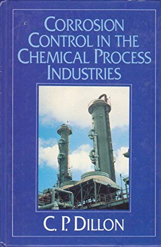 9780070169401: Corrosion Control in the Chemical Process Industries