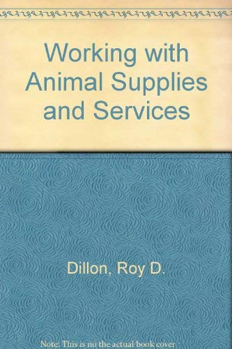 9780070169517: Working With Animal Supplies and Services (Career preparation for agriculture/agribusiness)