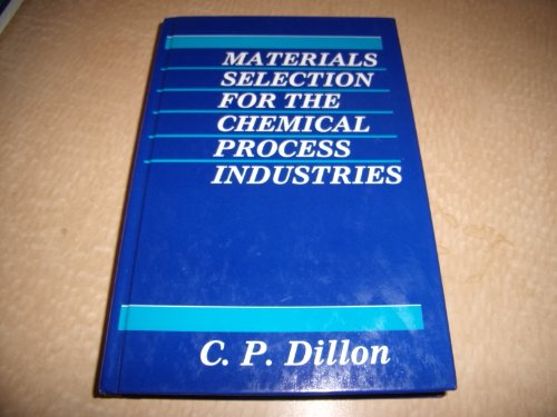 9780070169845: Materials Selection for the Chemical Process Industries