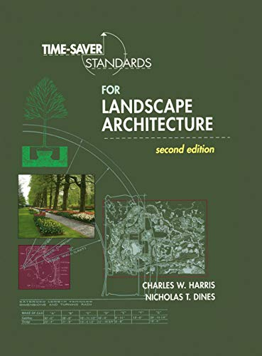 Time-Saver Standards for Landscape Architecture (9780070170278) by Charles W. Harris; Nicholas T. Dines