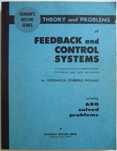 9780070170452: Schaum's Outline of Theory and Problems of Feedback and Control Systems (Schaum's Outline Series)