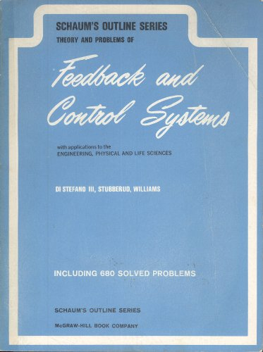 Feedback and Control Systems (Schaum's Outline Series): Joseph DiStefano III,