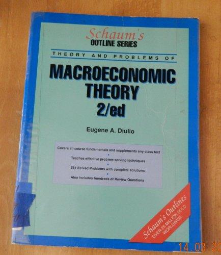 9780070170513: Schaum's Outline of Macroeconomic Theory (Schaum's)
