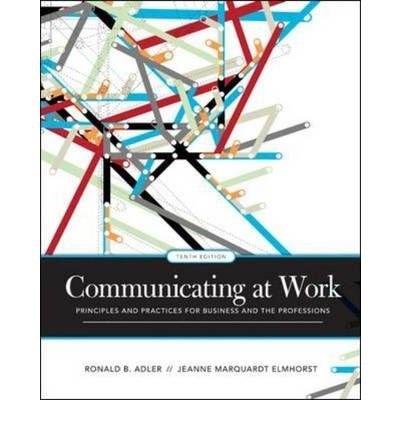 9780070171800: Communicating at Work: Principles and Practices for Business and the Professions
